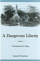 A dangerous liberty : translating Gray's Elegy