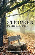 Stricken-- the 5,000 stages of grief