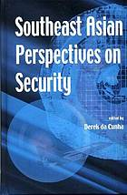 Southeast Asian perspectives on security