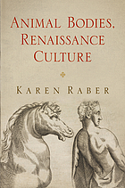 Animal bodies, Renaissance culture