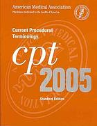 CPT 2005 : current procedural terminology