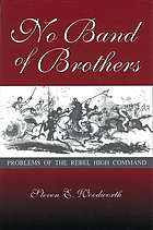 No band of brothers : problems in the rebel high command