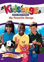 Kidsongs. / My favorite songs