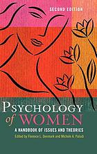 Psychology of women : a handbook of issues and theories