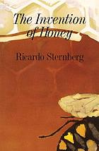 The invention of honey