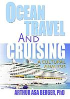 Ocean travel and cruising : a cultural analysis
