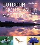 Outdoor photography masterclass