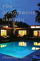 You or someone like you : a novel