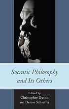 Socratic philosophy and its others