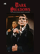 Dark Shadows : the complete original series. Volume 1