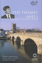 The Thames and I : a memoir of two years at Oxford