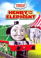 Thomas & friends. Henry and the elephant