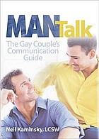 Man talk : the gay couple's communication guide