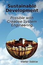 Sustainable development : possible with creative system engineering
