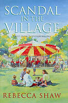 Scandal in the village : tales from Turnham Malpas