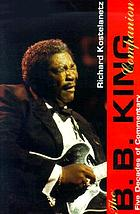 The B.B. King companion : five decades of commentary