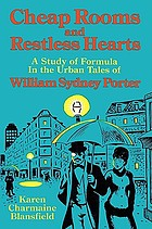 Cheap rooms and restless hearts : a study of formula in the urban tales of William Sydney Porter