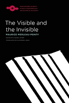 The visible and the invisible; followed by working notes.