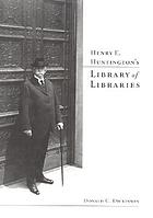 Henry E. Huntington's library of libraries