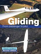 Gliding : from passenger to pilot