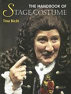 The handbook of stage costume