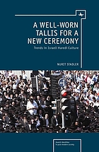A well-worn tallis for a new ceremony : trends in Israeli Haredi culture