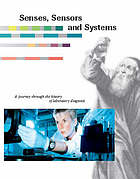 Senses, sensors, and systems : a journey through the history of laboratory diagnosis.