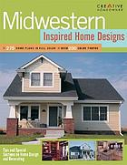 Midwestern inspired home designs.