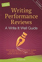 Writing performance reviews : a Write It Well guide, third edition, revised 2012