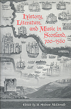 History, literature, and music in Scotland, 700-1560