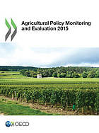 Agricultural policy monitoring and evaluation 2015.
