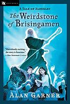 The weirdstone of Brisingamen : a tale of Alderley
