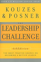 The leadership challenge : how to keep getting extraordinary things done in organizations