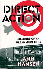 Direct Action : memoirs of an urban guerrilla