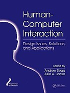 Human-computer interaction. Design issues, solutions, and applications