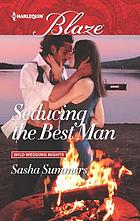Seducing the best man