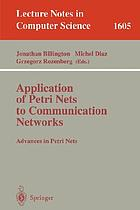 Application of Petri nets to communication networks : advances in Petri nets