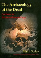 The archaeology of the dead : lectures in archaeothanatology