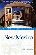 New Mexico : an explorer's guide