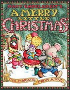Mary Engelbreit's A merry little Christmas : celebrate from A to Z.