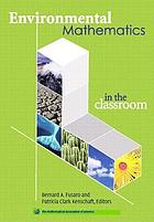 Environmental mathematics for the classroom