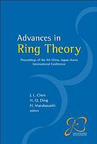 Advances in ring theory : proceedings of the 4th China-Japan-Korea International Conference, 24-28 June, 2004