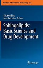 Sphingolipids : basic science and drug development