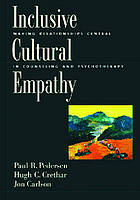 Inclusive cultural empathy : making relationships central in counseling and psychotherapy