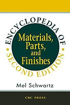 Encyclopedia of materials, parts, and finishes