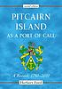 Pitcairn Island as a port of call : a record,... by  Herbert Ford