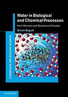 Water in biological and chemical processes : from structure and dynamics to function