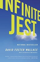 Infinite jest : a novel