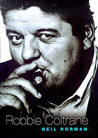 Looking for Robbie : a biography of Robbie Coltrane