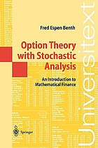 Option theory with stochastic analysis : an introduction to mathematical finance